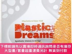 二手書博民逛書店Plastic罕見Dreams : Synthetic Visions in DesignY473414 Ch