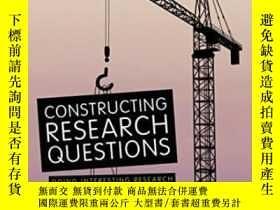 二手書博民逛書店Constructing罕見Research Questions-構建研究問題Y436638 Mats Alv