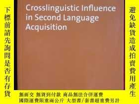 二手書博民逛書店Crosslinguistic罕見Influence in Se
