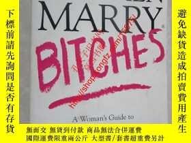 二手書博民逛書店Why罕見Men Marry Bitches: A Woman