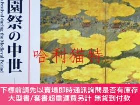 二手書博民逛書店祇園祭の中世罕見= The Gion Festival during the Medieval Period :