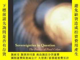 二手書博民逛書店Sovereignties罕見In Question-有關主權Y436638 Jacques Derrida