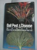 【書寶二手書T9/醫療_ZDG】Ball Pest and Disease Manual_Charles C. Powe