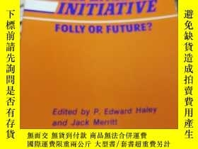 二手書博民逛書店strategic罕見defense initiative folly or futureY26220 見圖