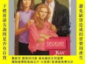 二手書博民逛書店Desperate罕見英文原版口袋書Y109818 Kay Da