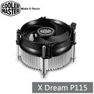 CoolerMaster X Dream P115 CPU 散熱器 LGA115X專用 酷媽 RR-X115-40PK