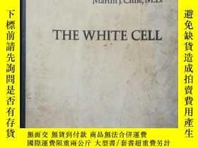 二手書博民逛書店英文罕見The White Cell 白細胞Y15401 Mar