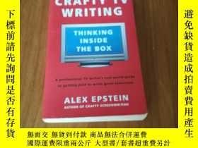 二手書博民逛書店CRAFTY罕見TV WRITING:THINKING INSI