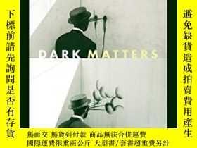 二手書博民逛書店Dark罕見Matters-暗物質Y436638 Simone Browne Duke University