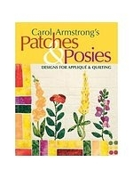 二手書《Carol Armstrong's Patches & Posies: Designs for Applique & Quilting》 R2Y ISBN:9781571203533