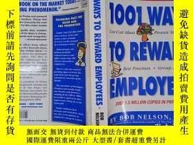 二手書博民逛書店1001罕見Ways to Reward Employees(詳見圖)Y6583 Bob Nelson (Au