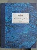 【書寶二手書T6/收藏_JQA】Tissot 150 Years of History 1850-2003