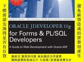 二手書博民逛書店Oracle罕見Jdeveloper 10g For Forms & Pl sql DevelopersY25