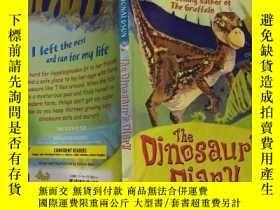 二手書博民逛書店the罕見dinosaur s diary : 恐龍日記Y200392 不祥 不祥