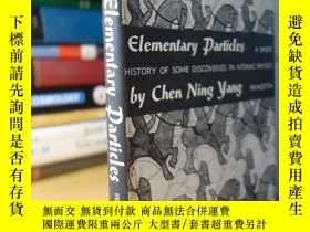 二手書博民逛書店楊振寧的罕見Elementary particles - a short history of some disc