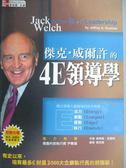 【書寶二手書T3/財經企管_IJH】傑克威 爾許的4E領導學_傑佛瑞.克雷姆