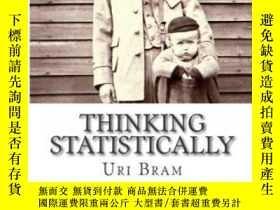 二手書博民逛書店Thinking罕見StatisticallyY256260 Uri Bram Createspace Ind