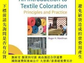 二手書博民逛書店An罕見Introduction to Textile Coloration: Principles and Pr