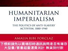 二手書博民逛書店Humanitarian罕見ImperialismY255174 Amalia Ribi Forclaz Ox