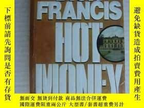 二手書博民逛書店Hot罕見Money(原版,三面刷黃)Y146810 Dick