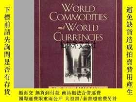 二手書博民逛書店【罕見】 World Commodities And World Currencies-Y27248 Benj