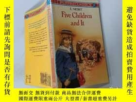 二手書博民逛書店Five罕見Children and It:五個孩子和它Y200392
