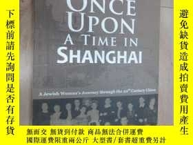 二手書博民逛書店英文書罕見ONCE UPON A TIME IN SHANGHAI 16開 共153頁Y15969