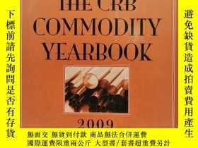 二手書博民逛書店The罕見CRB Commodity Yearbook 2009