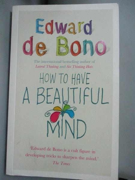 【書寶二手書T8/心靈成長_HCG】How to Have a Beautiful Mind_Edward de Bon