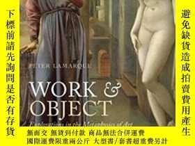 二手書博民逛書店Work罕見And Object: Explorations I