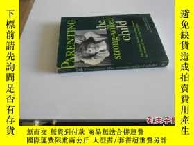 二手書博民逛書店英文原版罕見Parenting the Strong-Willed ChildY7215 Rex Foreha