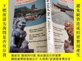 二手書博民逛書店Behind罕見the Veil of the Forbidde