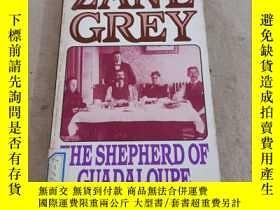 二手書博民逛書店ZANE罕見GREY THE SHEPHERD OF GUADALOUPEY283241