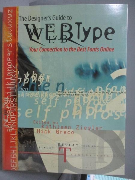 【書寶二手書T9/設計_QOB】The Designer s Guide to Web Type: Your Conne
