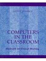 二手書博民逛書店《Computers in the classroom : mindtools for critical thinking》 R2Y ISBN:002361191X