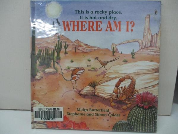 【書寶二手書T5/少年童書_I8H】Where Am I?: the Desert_Moira Butterfield