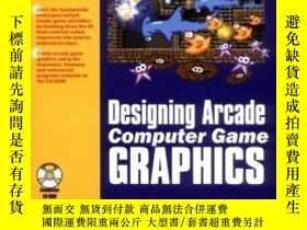 二手書博民逛書店Designing罕見Arcade Computer Game Graphics-街機遊戲圖形設計Y43663