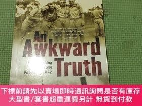 二手書博民逛書店An罕見Awkward Truth: The bombing of Darwin, February 1942