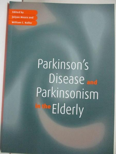【書寶二手書T1/大學理工醫_KFU】Parkinson's Disease and Parkinsonism in…