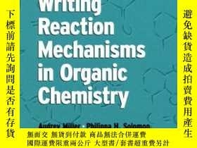 二手書博民逛書店Writing罕見Reaction Mechanisms In Organic ChemistryY36468