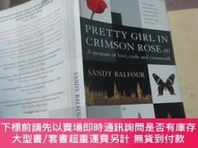二手書博民逛書店Pretty罕見Girl In Crimson Rose (8): A Memoir Of Love, Exile