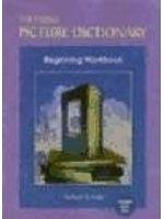 二手書博民逛書店 《THE HEINLE PICTURE DICTIONARY BEGINNING WORKBOOK》 R2Y ISBN:9781413022292│BARBARAH.FOLEY