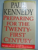 【書寶二手書T3/社會_ZFH】Preparing for the twenty-first century_Paul