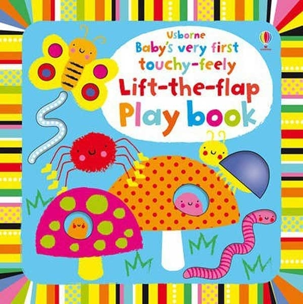 Baby's Very First Touchy-Feely Lift-The-Flap Play Book 寶貝的第一本翻翻觸摸操作書:花園篇