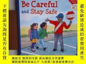 二手書博民逛書店Be罕見careful and stay safeY22725