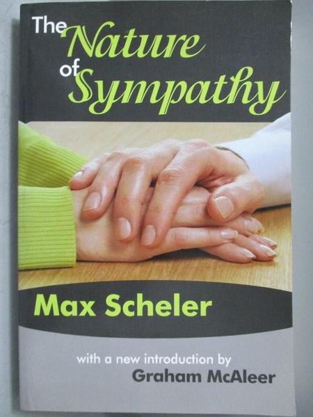 【書寶二手書T2/心理_ZBL】The Nature of Sympathy_Scheler, Max