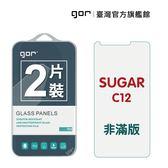 【GOR保護貼】SUGAR C12 9H鋼化玻璃保護貼 sugar c12 全透明非滿版2片裝 公司貨 現貨