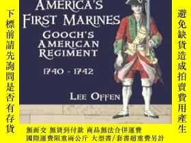 二手書博民逛書店Gooch s罕見Regiment 1740-1742 America s First MarinesY307