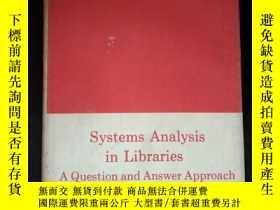 二手書博民逛書店Systems罕見Analysis in Libraries A Question and Answer Appr