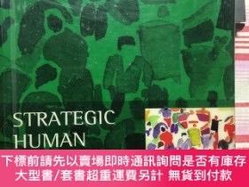 二手書博民逛書店Strategic罕見human resourcing:principles,perspectives and p